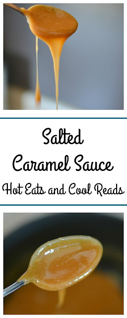 Easy to make! Great by the spoonful or for topping any cake, ice cream or brownies! Salted Caramel Sauce Recipe from Hot Eats and Cool Reads