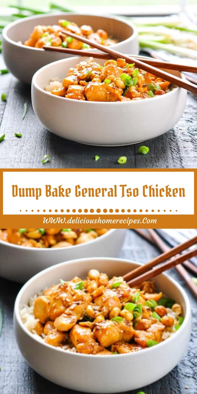 Dump Bake General Tso Chicken