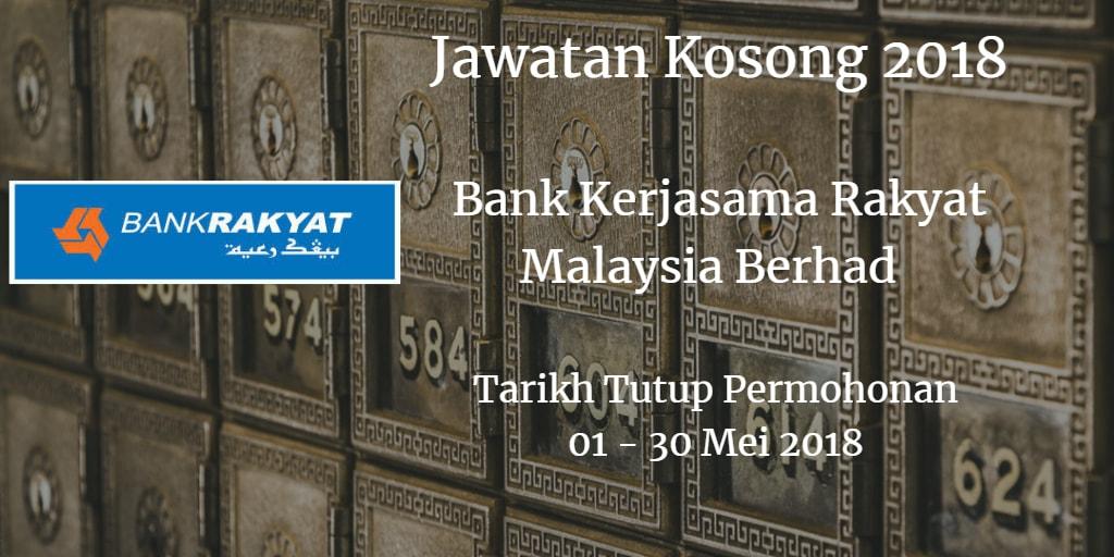 Jawatan Kosong Bank Rakyat 01 -30 Mei 2018
