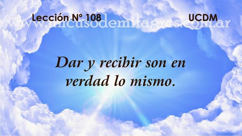 Leccion 108, Un Curso de Milagros