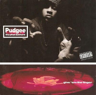 Pudgee+Tha+Phat+Bastard+-+Give+%2527Em+The+Finger.jpg