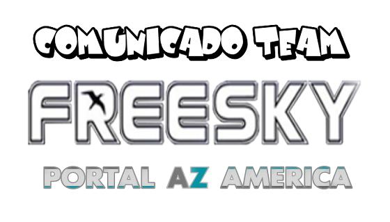 Resultado de imagem para COMUNICADO FREESKY PORTAL AZAMERICA