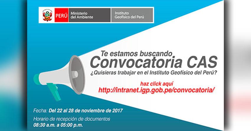 IGP: Convocatoria CAS Noviembre 2017 - Puestos de Trabajo en el Instituto Geofísico del Perú - www.igp.gob.pe