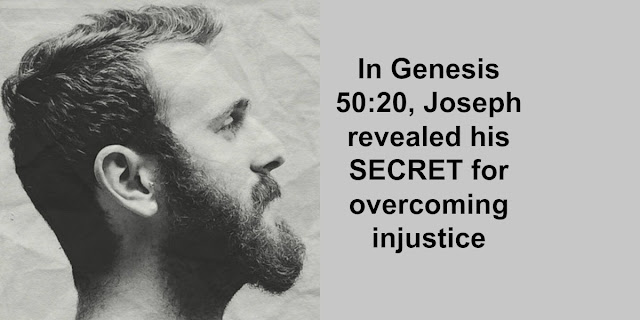Joe's Secret - How Joseph Survived and Thrived His Mistreatment