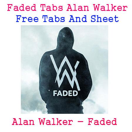 Faded Tabs Alan Walker Free Tabs And Sheet