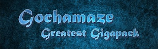 Gochamaze Greatest Gigapack