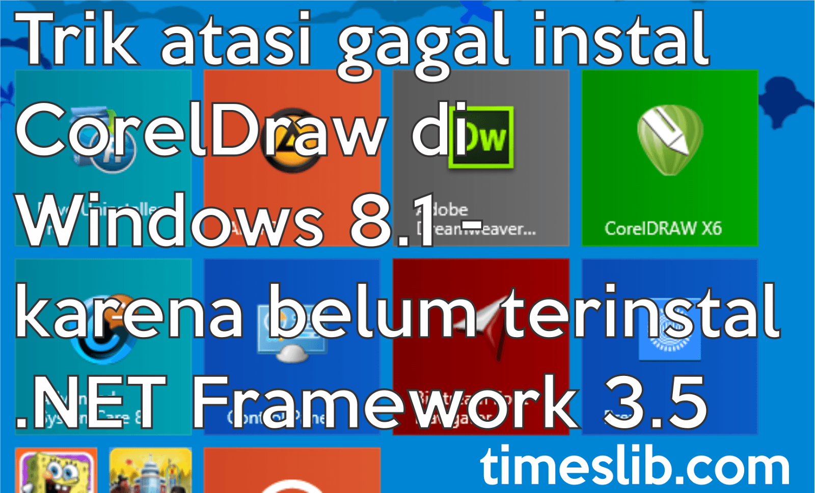 Trik atasi gagal instal CorelDraw di Windows 8.1