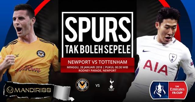 Prediksi Newport County Vs Tottenham Hotspur , Minggu 28 January 2018 Pukul 00.30 WIB