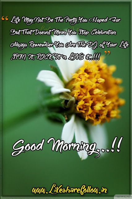 Beautiful Good morning messages - heart touching quotations