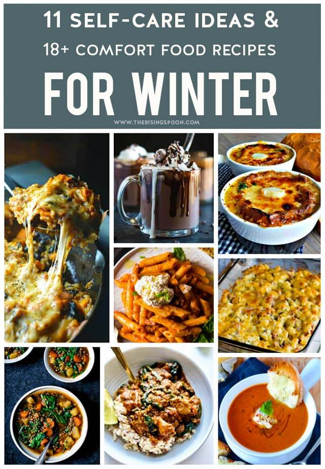 Top 10 Most Popular Recipes On The Rising Spoon in 2018: Comfort Food Recipes & Self Care Tips For Winter