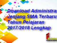 Download Administrasi Jenjang SMA Terbaru Tahun Pelajaran 2017/2018 Lengkap