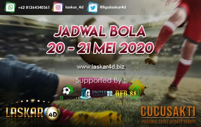 JADWAL BOLA JITU TANGGAL 20 – 21 MEI 2020