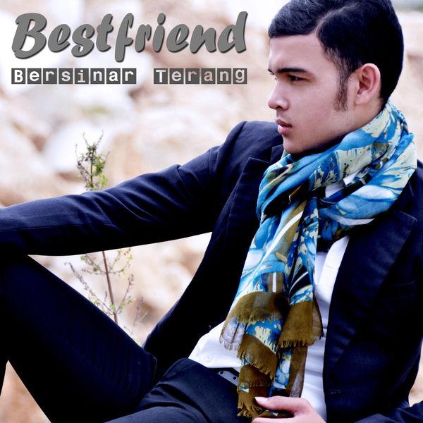 Bestfriend - Bersinar Terang
