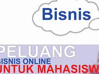 Bisnis Online Terdahsyat Untuk Mahasiswa