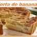 torta de banana - receita - Como fazer torta de banana?