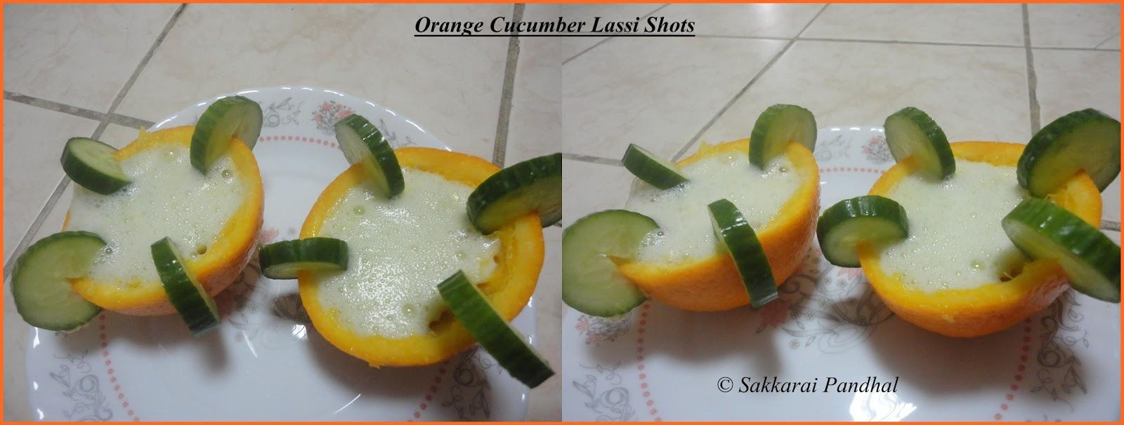 Sakkarai Pandhal Pulpy Cucumber Orange Lassi Shots