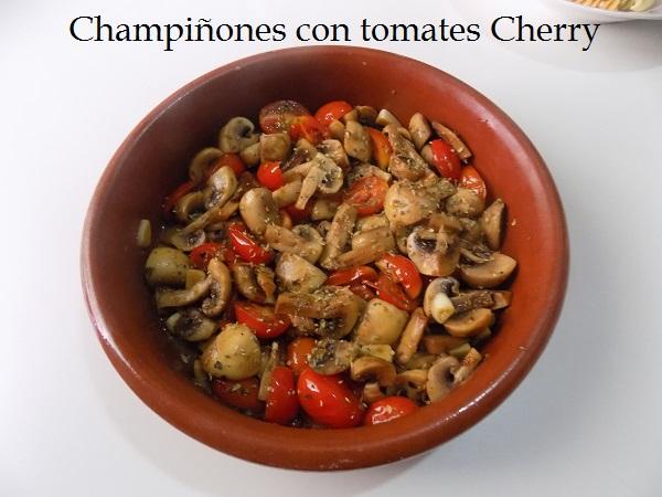 Champiñones con tomates Cherry