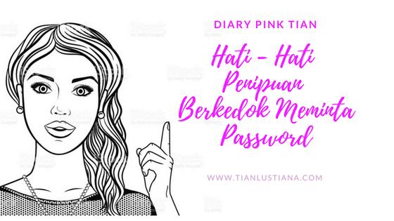 Hati - Hati Penipuan Berkedok Meminta Password