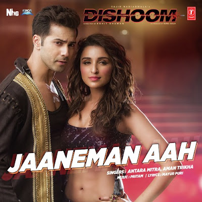 Jaaneman Aah - Dishoom (2016)