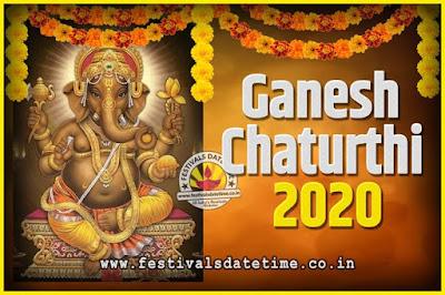 2020 Ganesh Chaturthi Pooja Date and Time, 2020 Ganesh Chaturthi Calendar