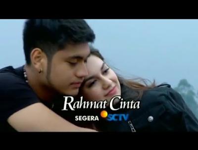 Download Lagu Ost Rahmat Cinta Mp3 Sinetron SCTV Terbaru
