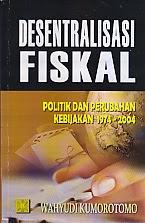 www.ajibayustore.blogspot.com  Judul Buku : DESENTRALISASI FISKAL Pengarang : Wahyudi Kumorotomo Penerbit : Kencana