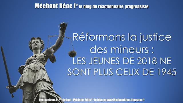 https://mechantreac.blogspot.com/2018/10/reformons-la-justice-des-mineurs-les.html