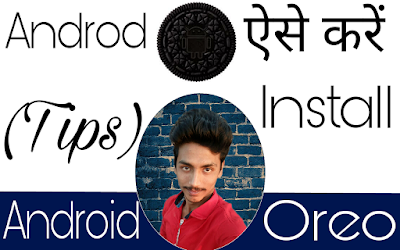 How to install on phone Android Oreo