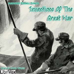 Inventions Of The Great War Audio