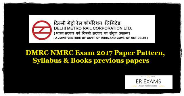 DMRC NMRC Exam 2017 Paper Pattern, Syllabus & Books previous papers