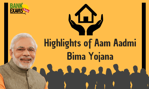 Highlights of Aam Aadmi Bima Yojana
