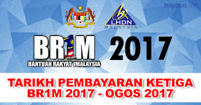 Thumbnail image for Tarikh Bayaran Ketiga BR1M 2017 Telah Diketahui, Bermula 21 Ogos 2017