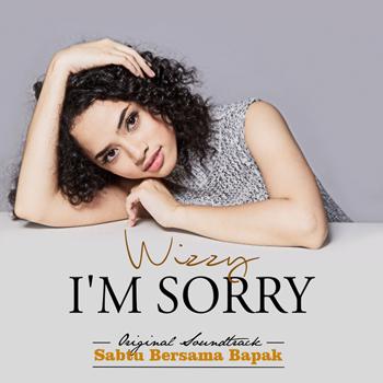 Wizzy - I'm Sorry (OST Sabtu Bersama Bapak)