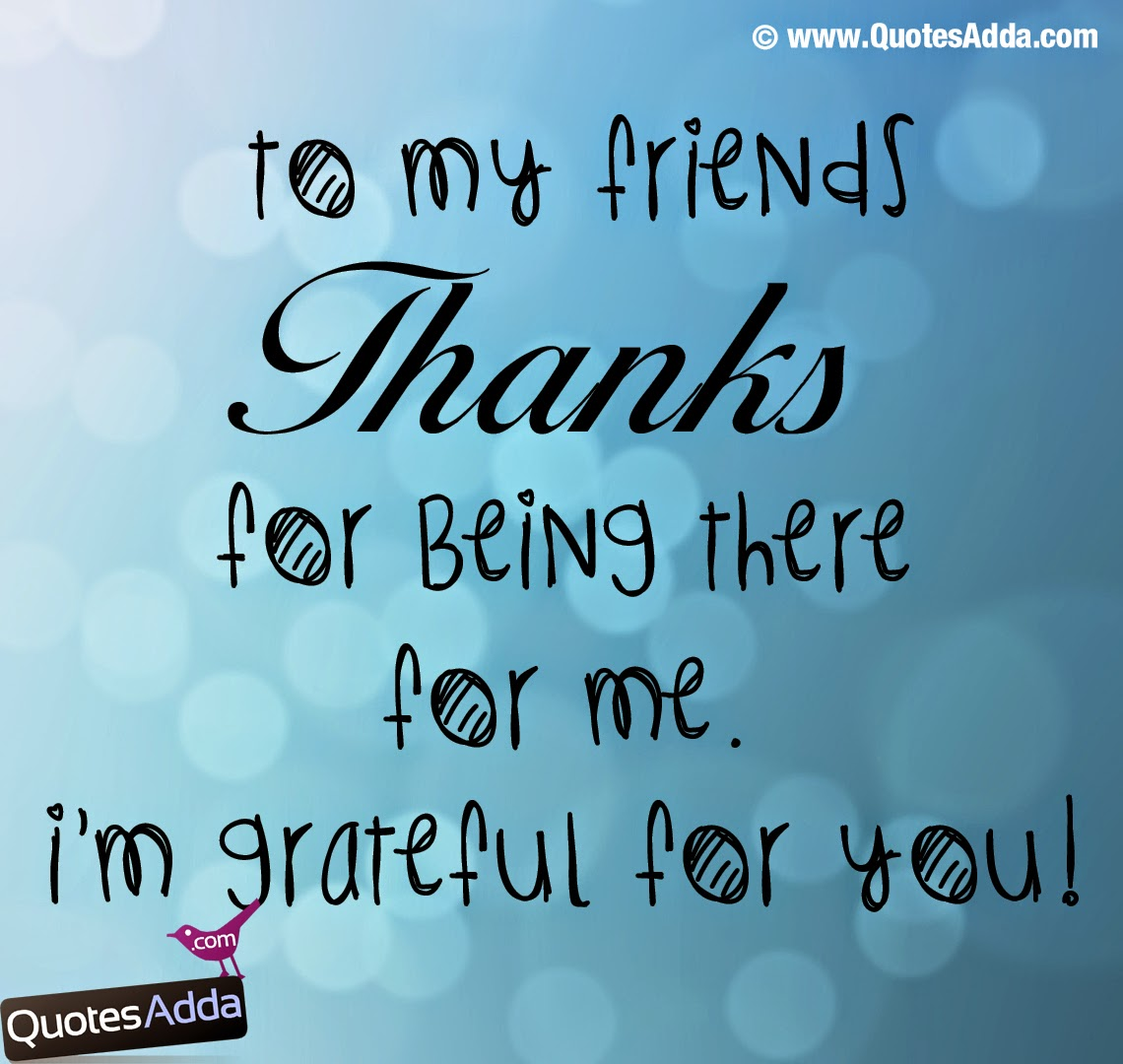 Thanks Cousin Quotes: Thanks For Being There For Me Quotes. QuotesGram