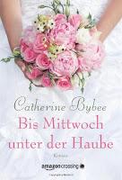 http://www.amazon.de/Bis-Mittwoch-unter-Haube-Reihe/dp/1477819991/ref=sr_1_1?s=books&ie=UTF8&qid=1464087853&sr=1-1&keywords=bis+mittwoch+unter+der+haube