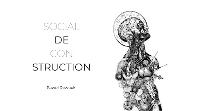 Social Deconstruction © Paweł Rewucki