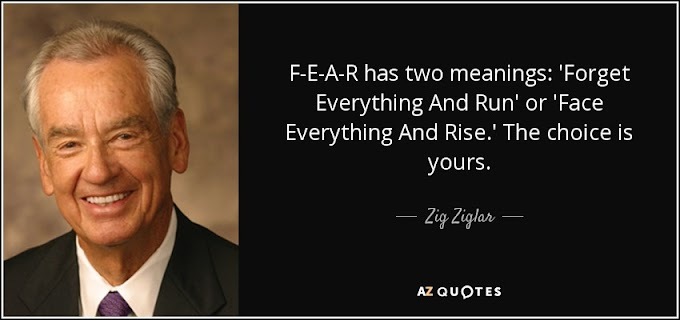 Quote of the Day!!  FEAR