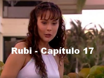 Rubi capítulo 17 completo