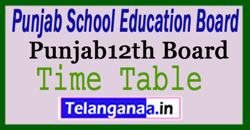 Punjab Board 12th Time Table