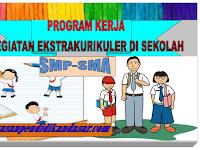 Contoh Program kerja dan jadwal kegiatan ekstrakurikuler di sekolah