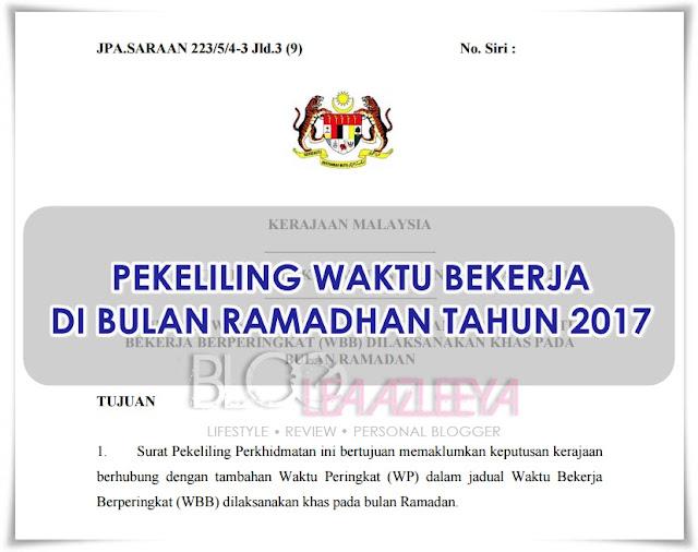 Pekeliling Waktu Bekerja Di Bulan Ramadhan Tahun 2017