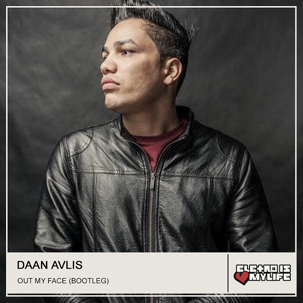 Daan Avlis - Out My Face (Bootleg)