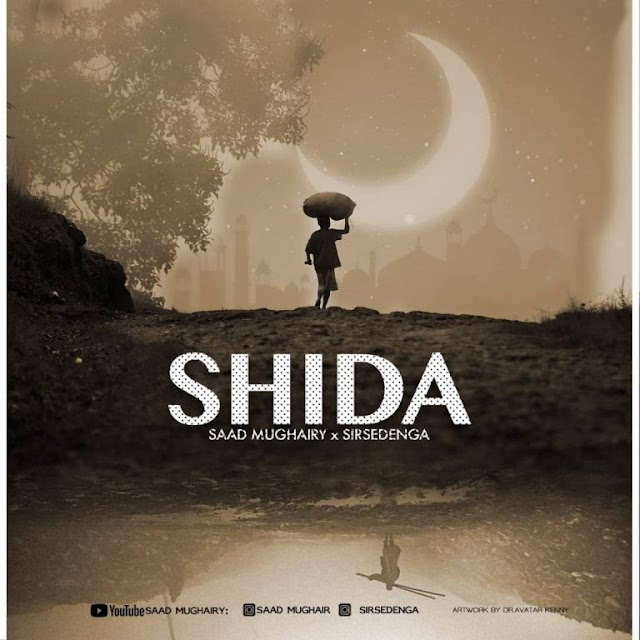 Download new Audio by Saad Mughairy x Sirsedenga - Shida (Qaswida)