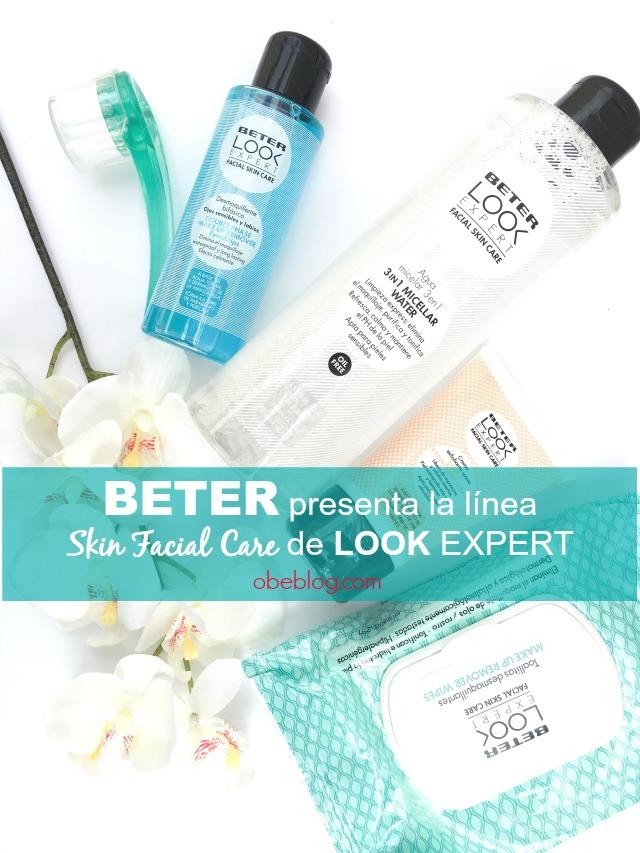 nueva_línea_Skin_Facial_Care_Look_Expert_Beter_obeBlog