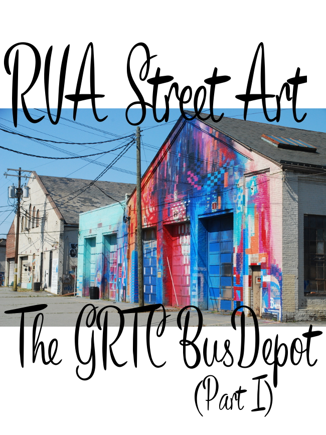 RVA Street Art: The GRTC Bus Depot | Yeti Crafts