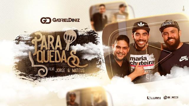 Gabriel Diniz - Paraquedas Part. Jorge e Mateus