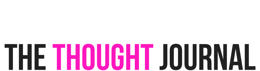 The Thought Journal - Lifestyle, Relationships, Blogging Tips and Mental Health Blog