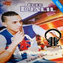 Cheb Djalil- Howa Kassek We Khalek 2014