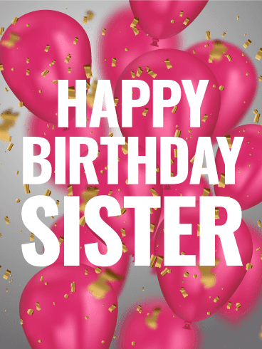 49 Best Happy Birthday Sister Wishes Quotes And Messages Best