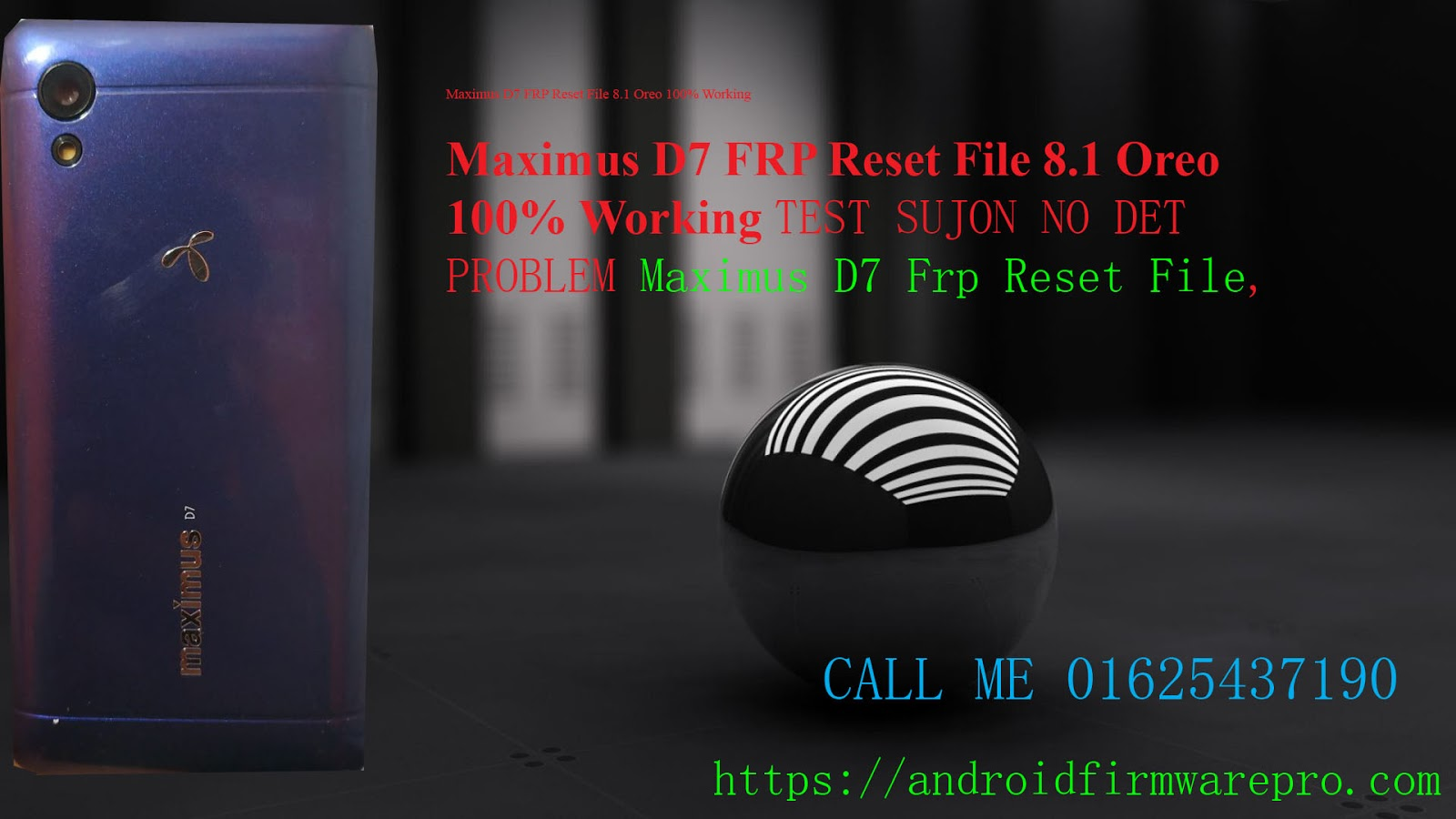 Maximus D7 FRP Bypass Reset File 30MB Only MT6739 Android